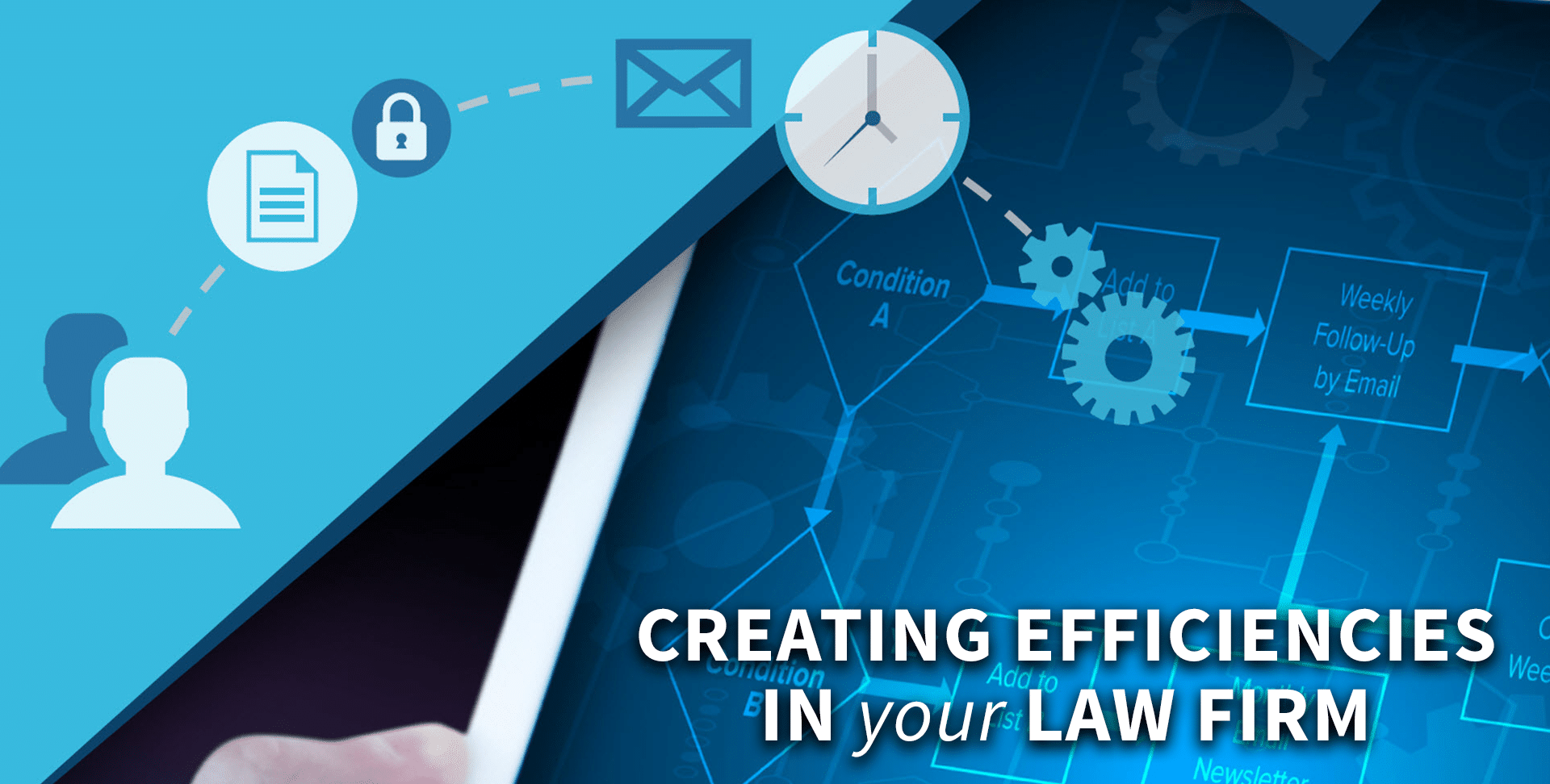 Creating Efficiencies Using Law Firm Marketing Automation