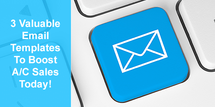 3 Valuable Email Templates To Boost A/C Sales Today