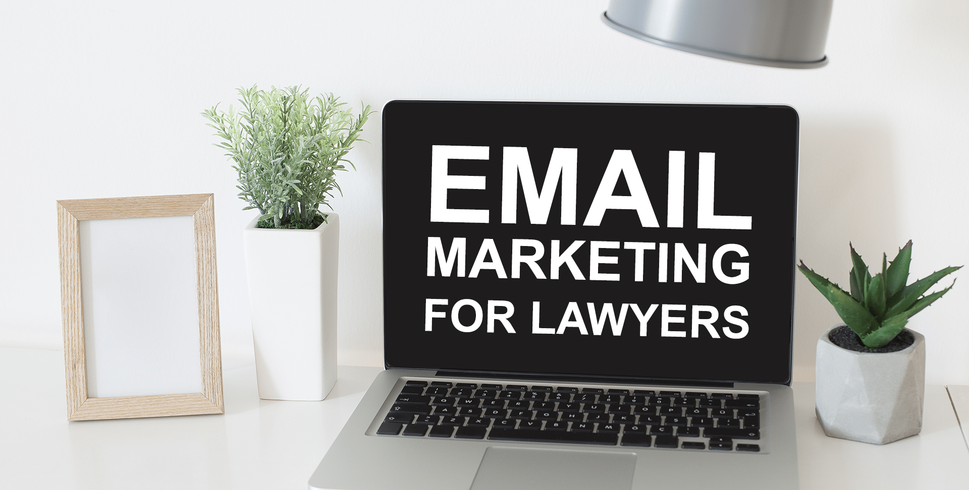Law Firm Marketing - Ways to Attract More Clients Through Email