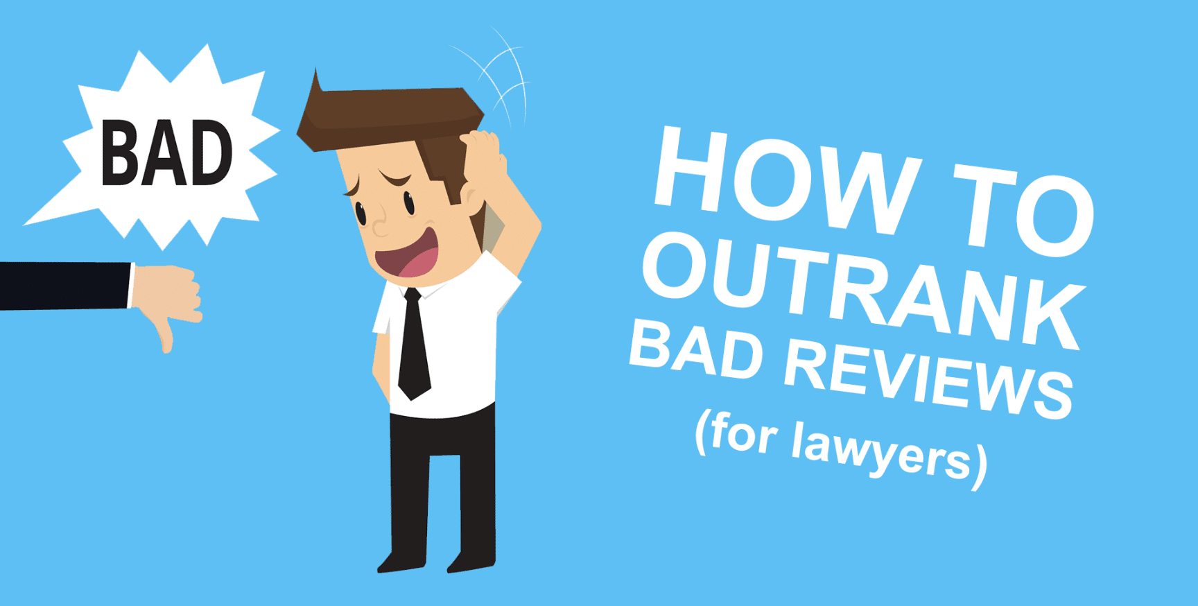 How To Use SEO Keywords On Your Law Firms Blog To Outrank Bad Reviews