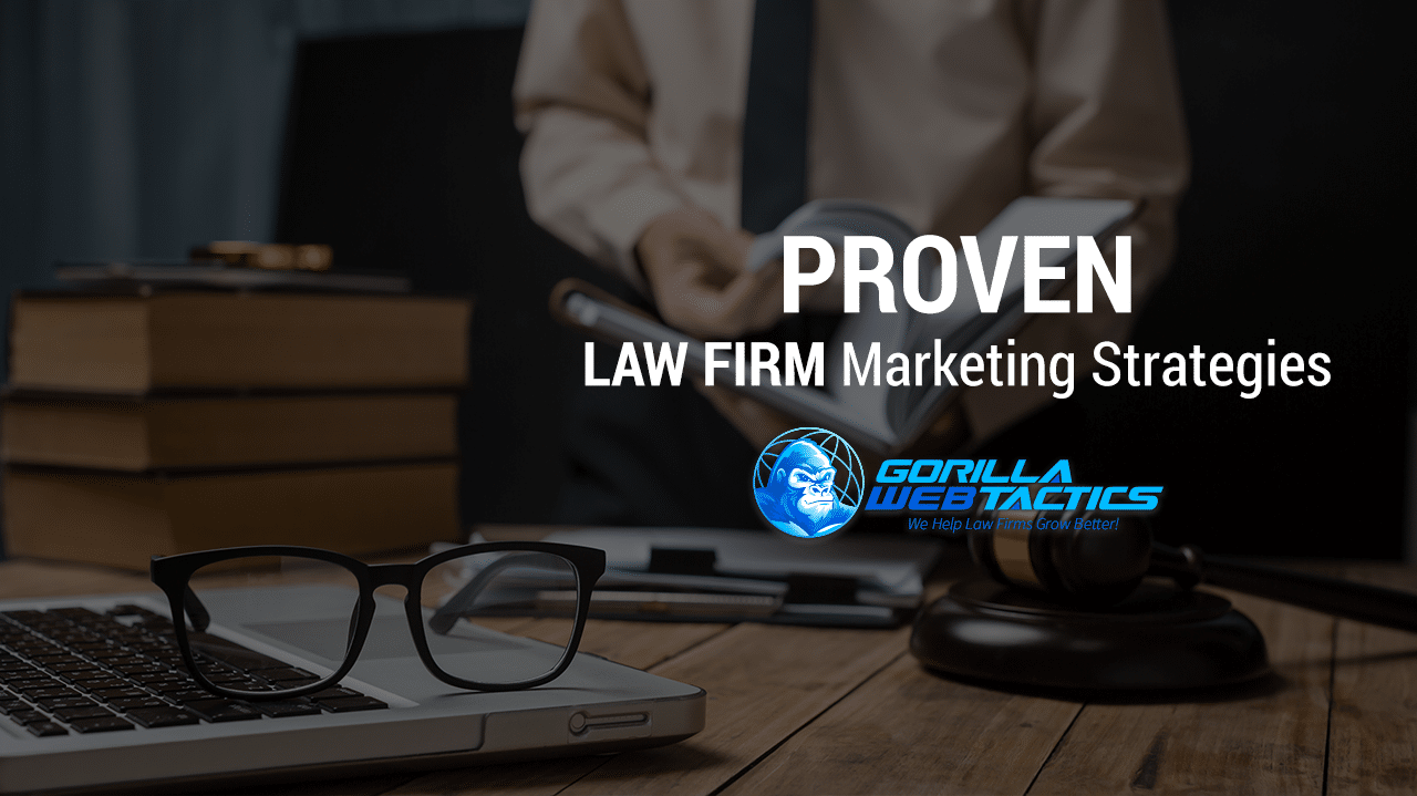 Proven Law Firm Marketing Strategies