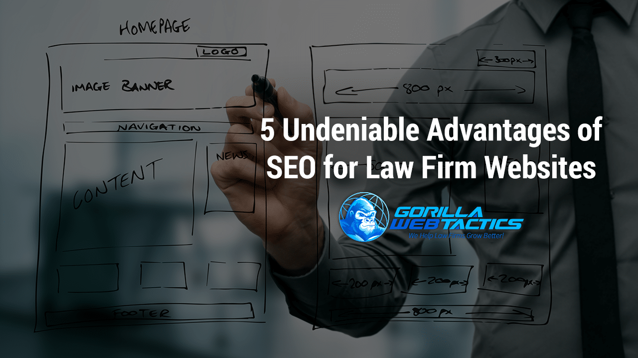 5 Undeniable Advantages of SEO for Law Firm Websites