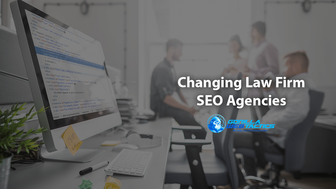Your Law Firm's SEO Agency: Is It Time to Make a Change?