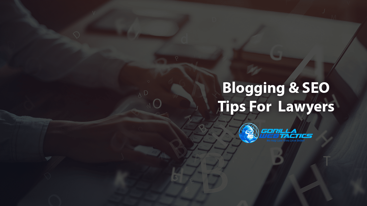 Verified SEO Blogging Tips for Lawyers