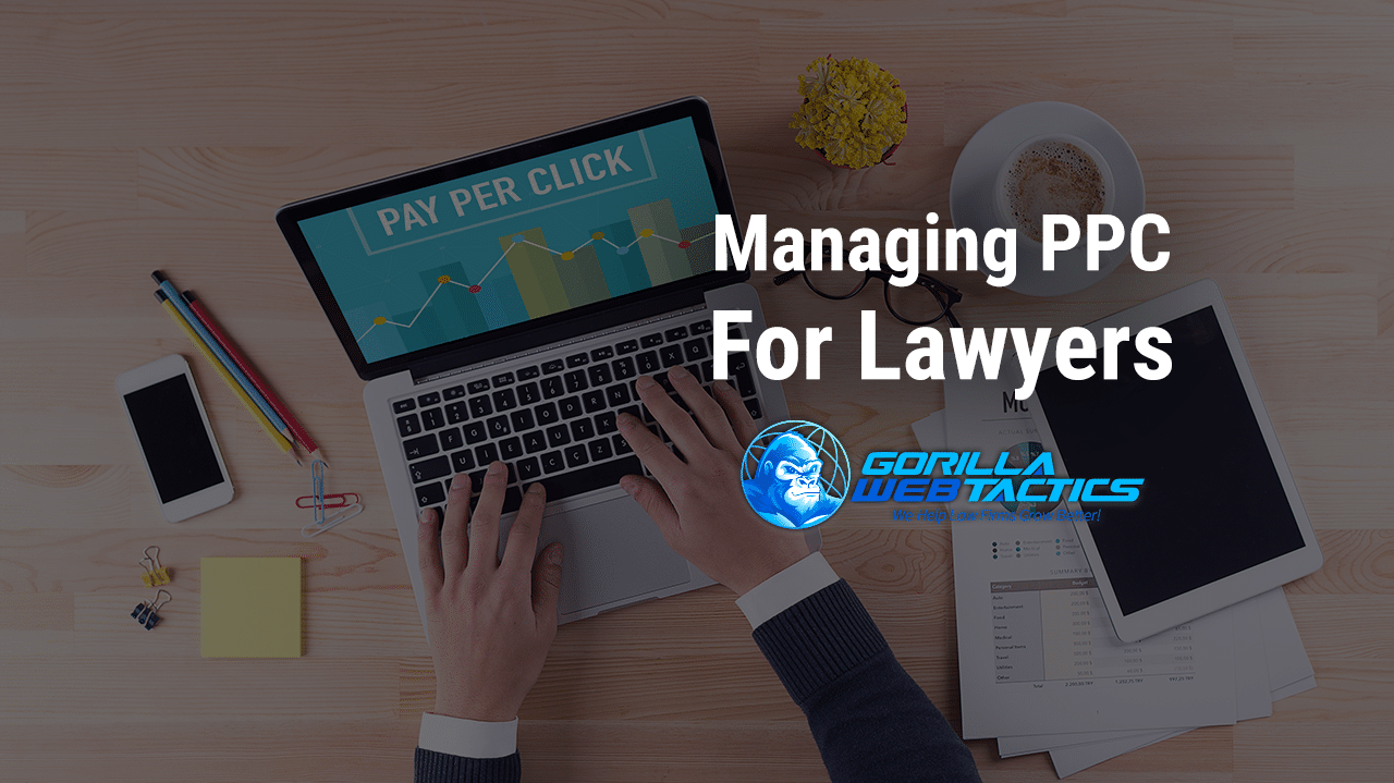 Managing PPC Campaigns for Lawyers in the Corona Outbreak