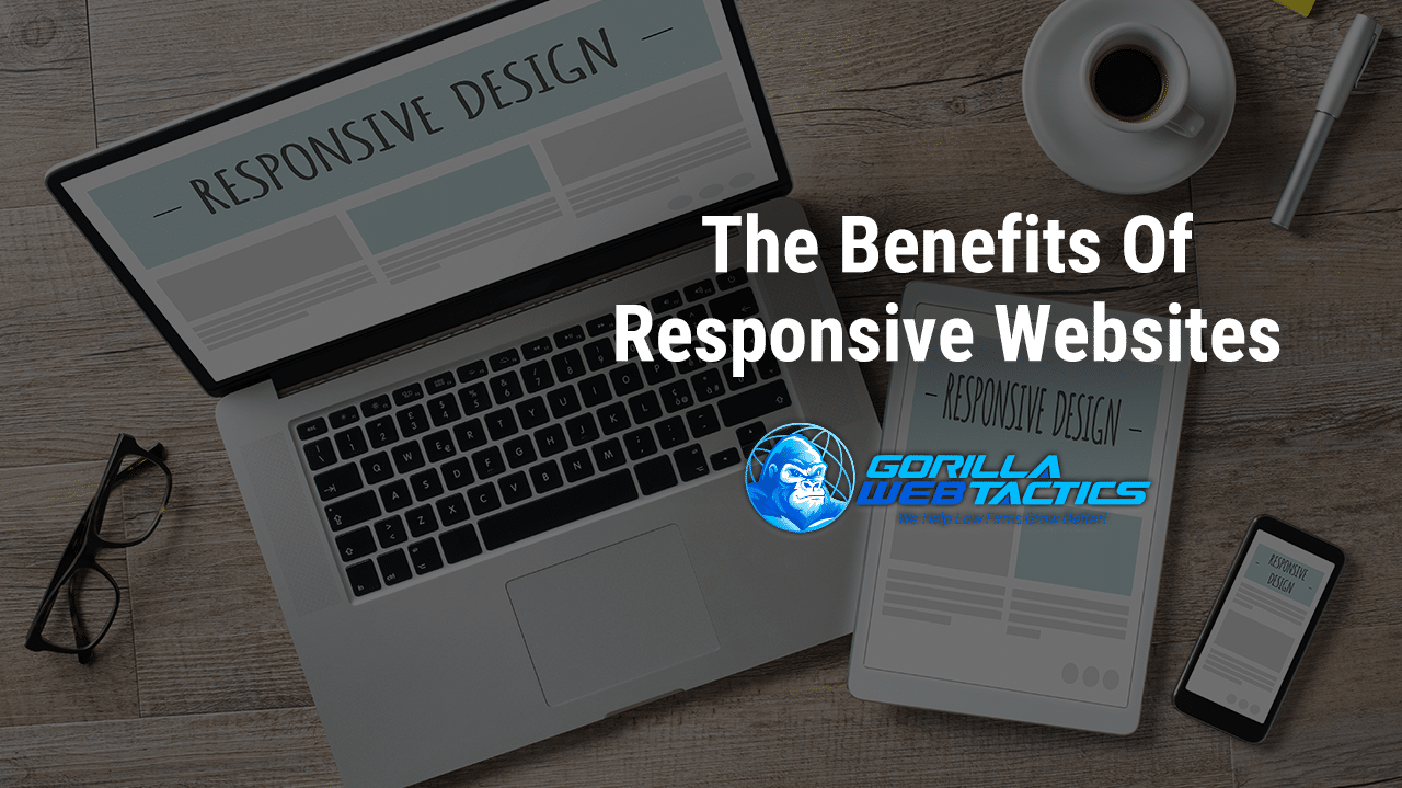 The Benefits of Responsive Website Design For Law Firms
