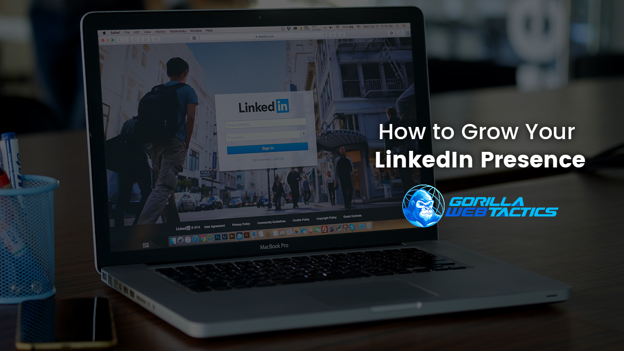 Law Firm Marketing Advice: 4 Steps to Grow Your LinkedIn Presence