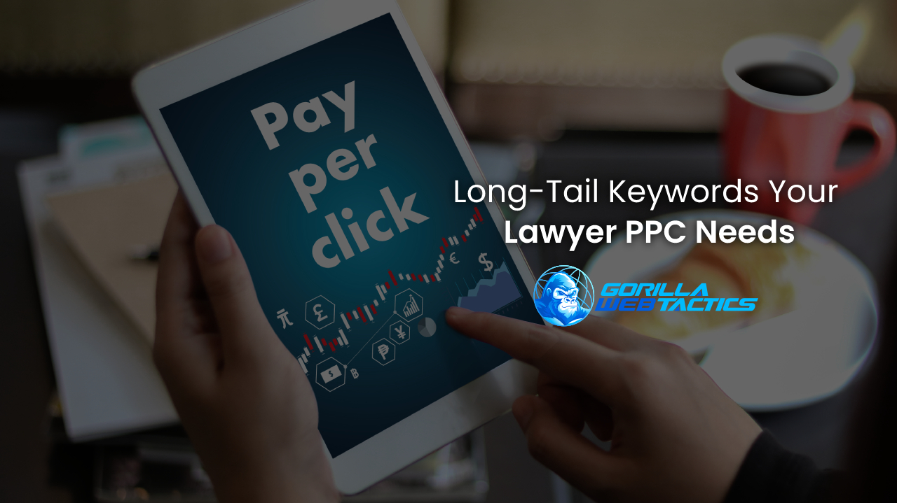Long-Tail Keywords May Be the Missing Piece of Puzzle Your Lawyer PPC Needs