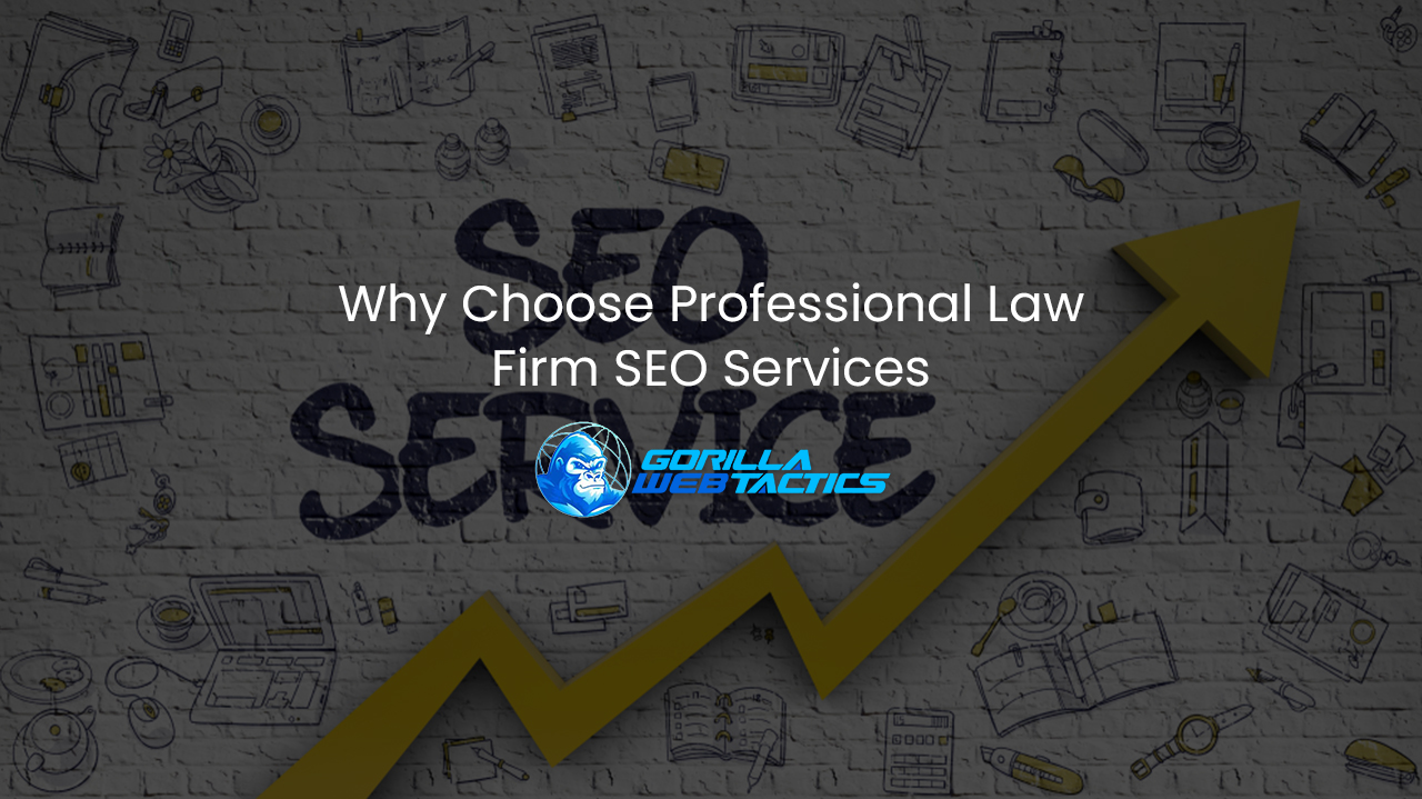 Why Choose Professional Law Firm SEO Services
